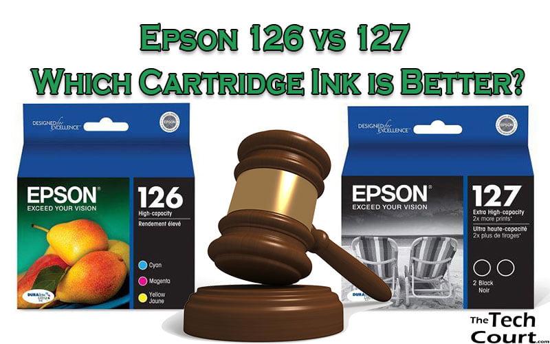 Epson 126 vs 127