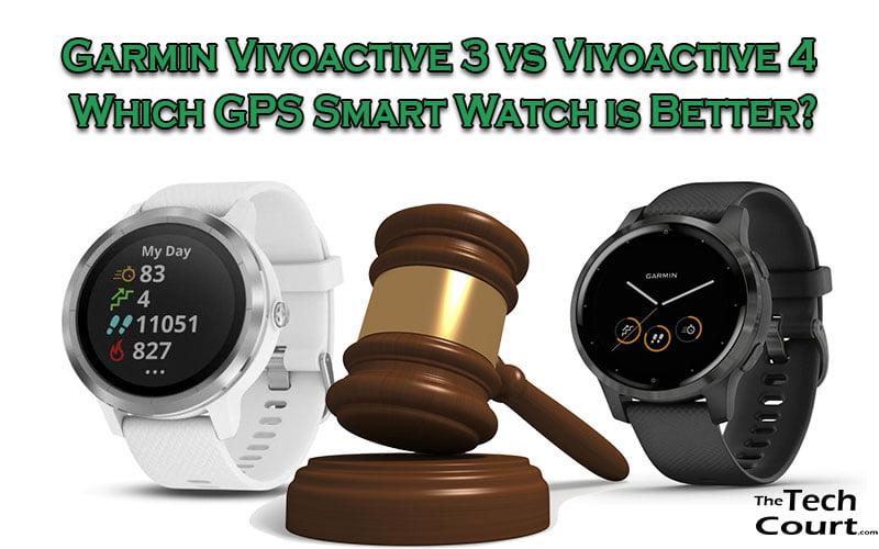 Garmin Vivoactive 3 vs Vivoactive 4