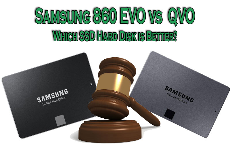 Samsung 860 EVO vs QVO