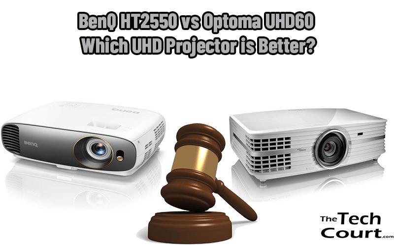BenQ HT2550 vs Optoma UHD60
