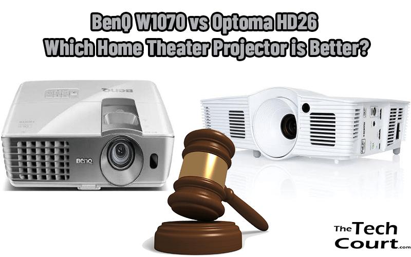 BenQ W1070 vs Optoma HD26