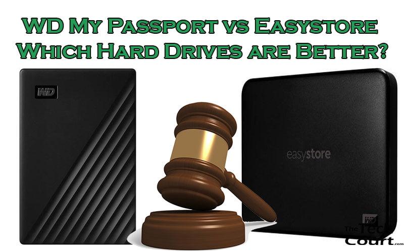 WD My Passport vs Easystore