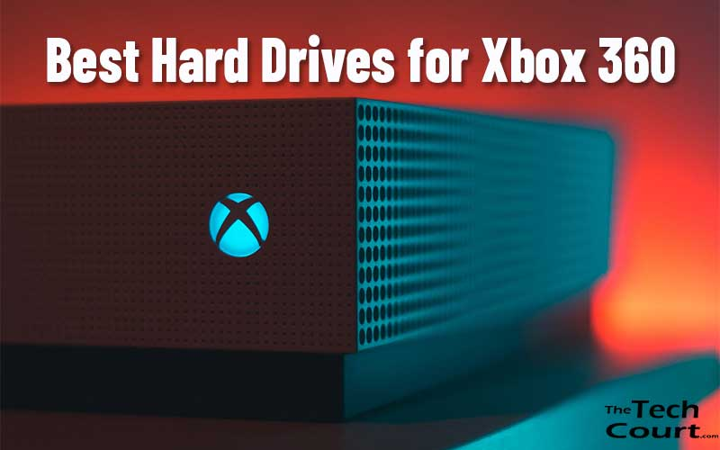 Best Hard Drives for Xbox 360