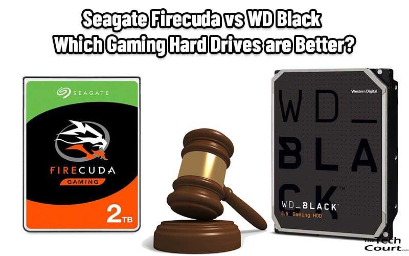 Seagate Firecuda vs WD Black