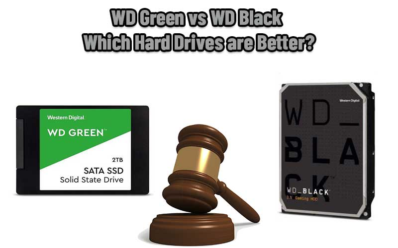 WD Green vs WD Black