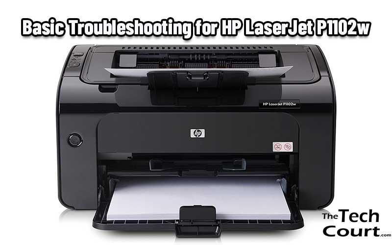 HP LaserJet P1102w Troubleshoot