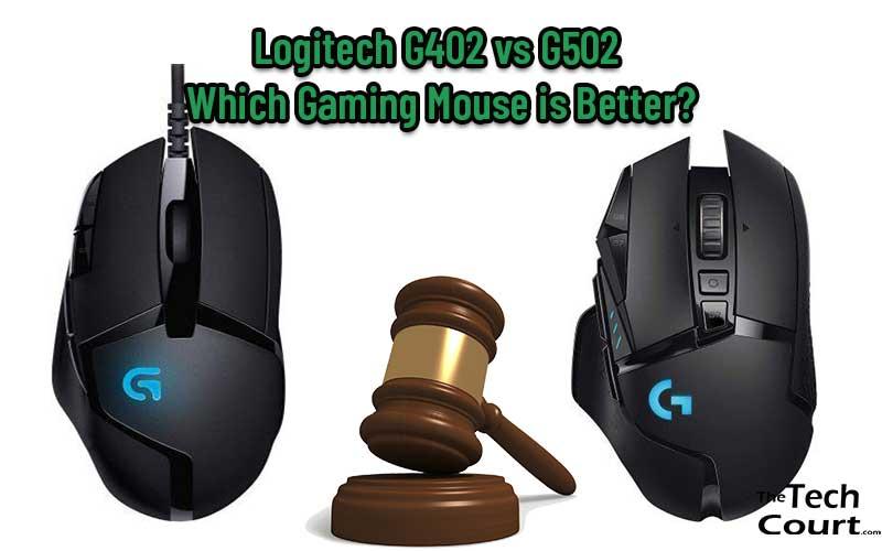 Logitech G402 vs G502