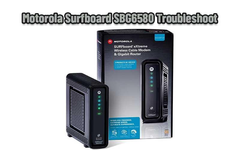 Motorola Surfboard SBG6580 Troubleshoot