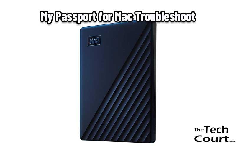 My Passport for Mac Troubleshoot
