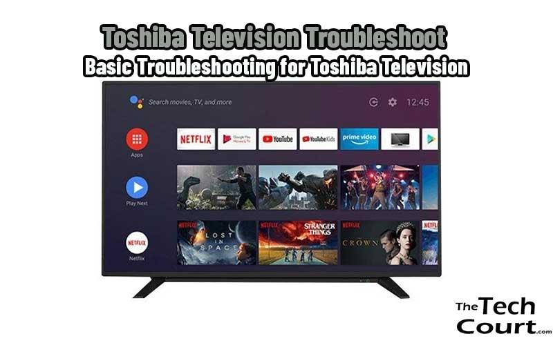 Toshiba Television Troubleshoot