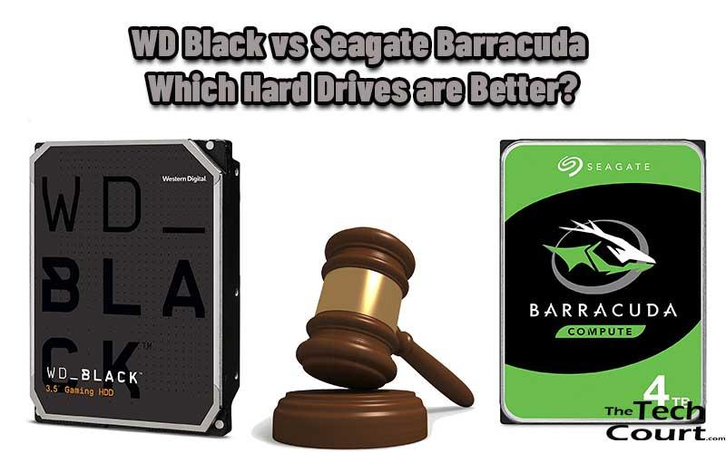 WD Black vs Seagate Barracuda