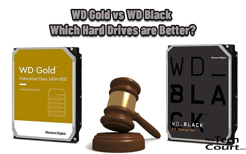 WD Gold vs WD Black