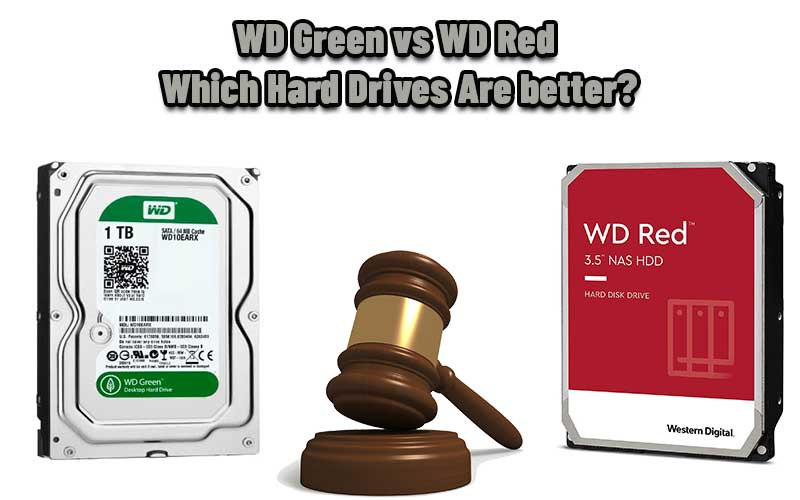 WD Green vs WD Red