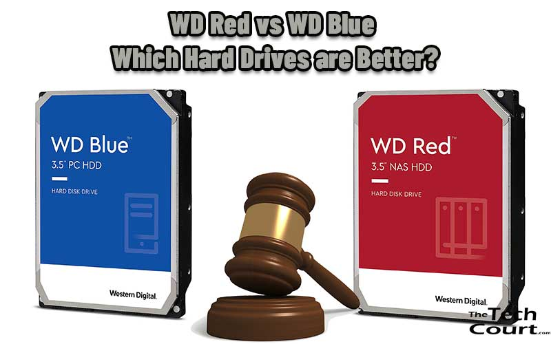 WD Red vs WD Blue