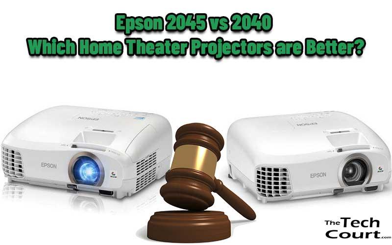 Epson 2045 vs 2040