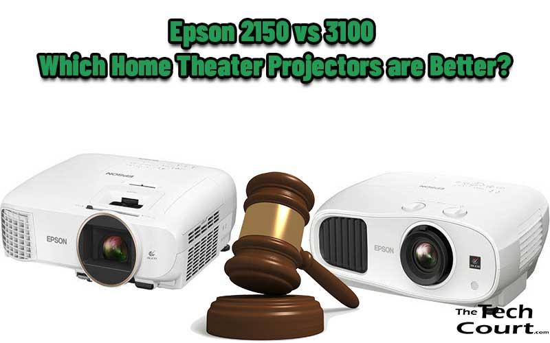 Epson 2150 vs 3100