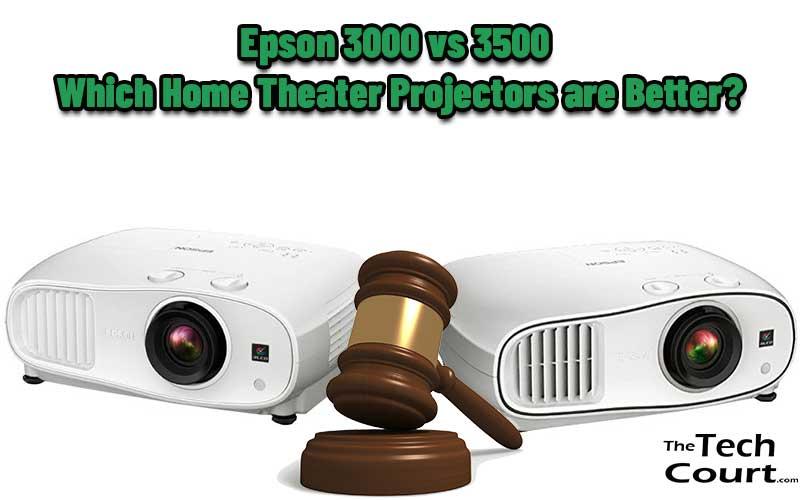 Epson 3000 vs 3500