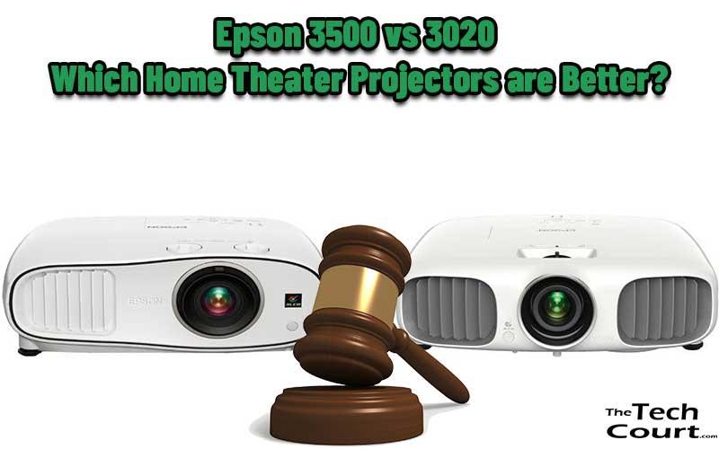 Epson 3500 vs 3020