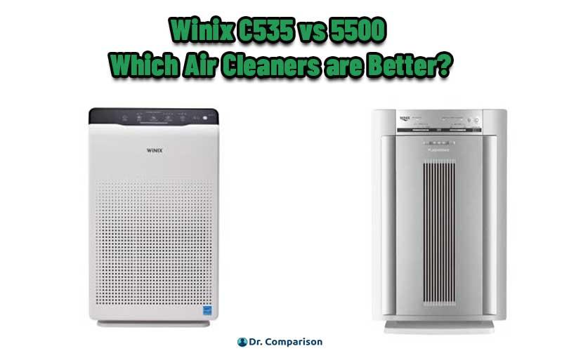 Winix C535 vs 5500