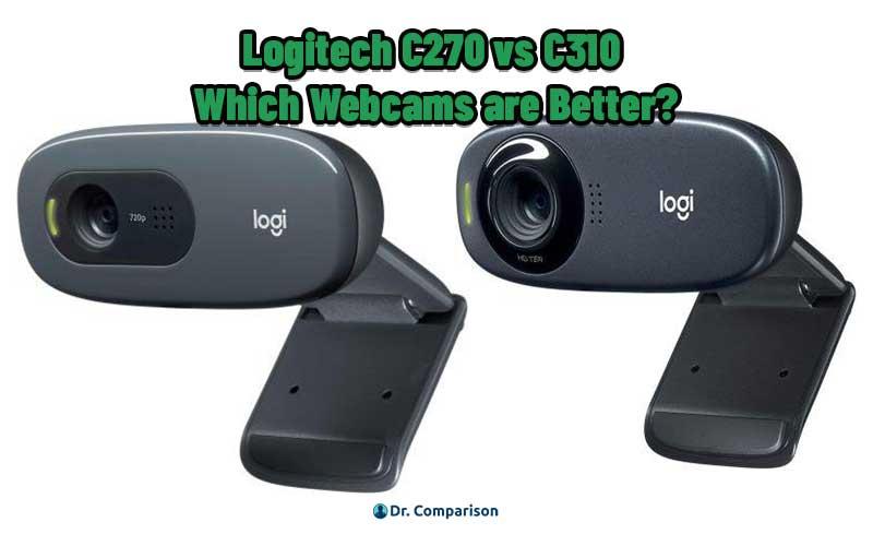 Logitech C270 vs C310
