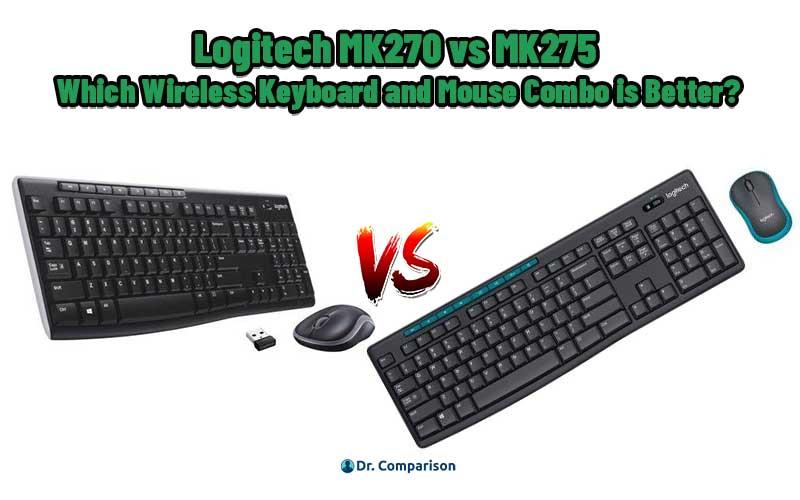 Logitech MK270 vs MK275