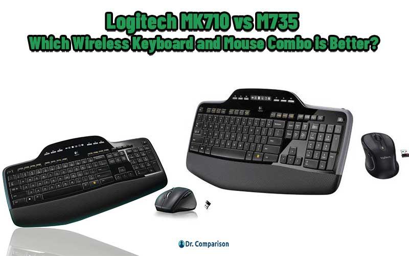 Logitech MK710 vs M735