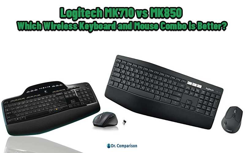 Logitech MK710 vs MK850