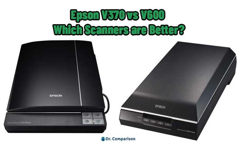 Epson V370 vs V600