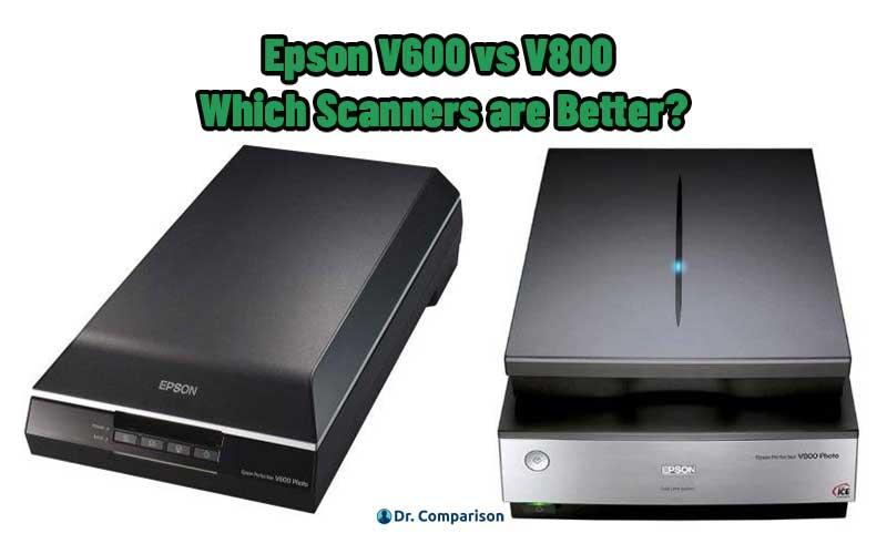 Epson V600 vs V800