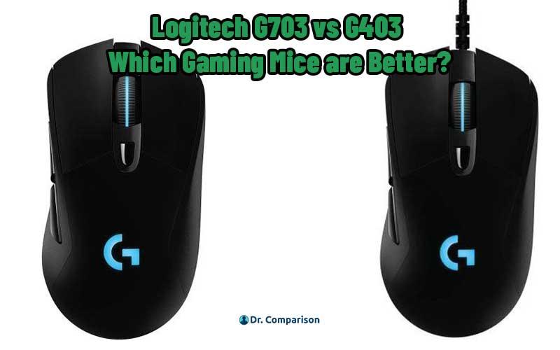 Logitech G703 vs G403
