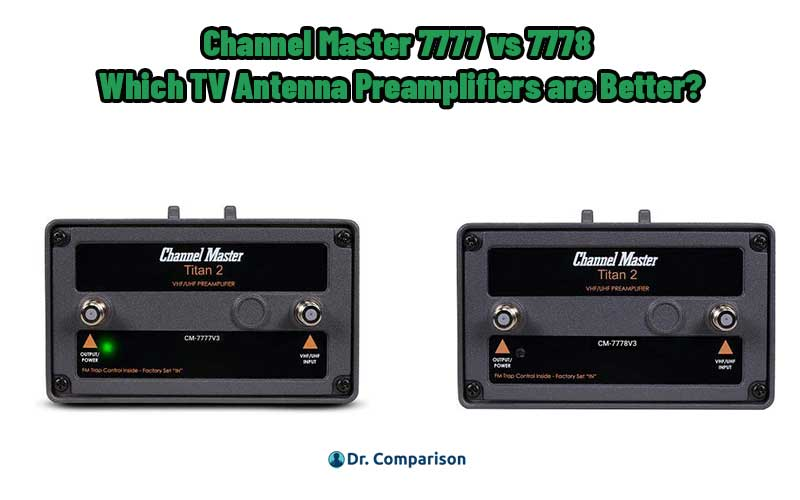 Channel Master 7777 vs 7778
