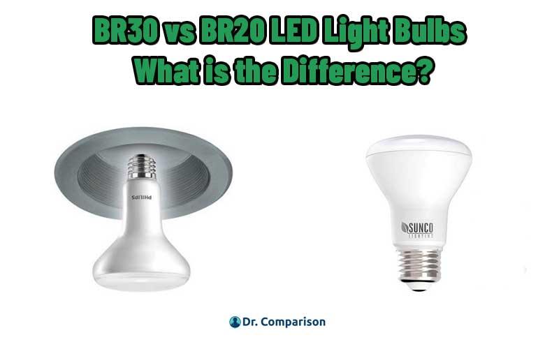 BR30 vs BR20 LED Light Bulbs