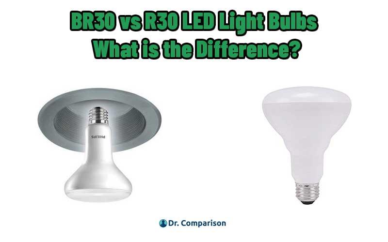 BR30 vs R30 Light Bulbs