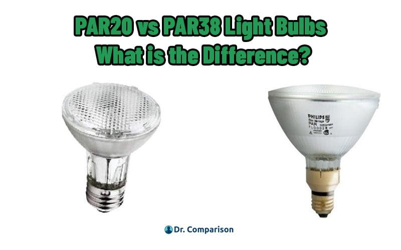 PAR20 vs PAR38 Light Bulbs