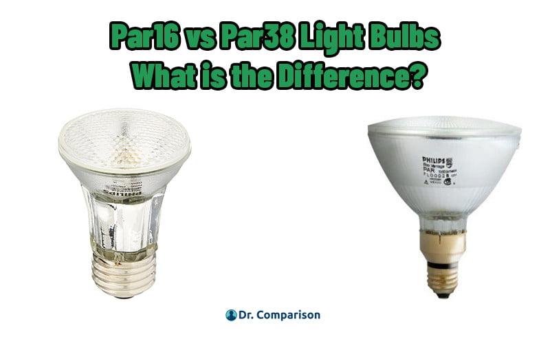 Par16 vs Par38 Light Bulbs